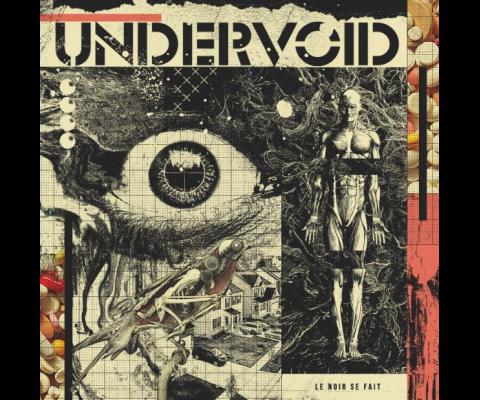 Undervoid : Rencontre pour « Le Noir se fait ».