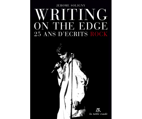 Jerome Soligny: Writing On the edge