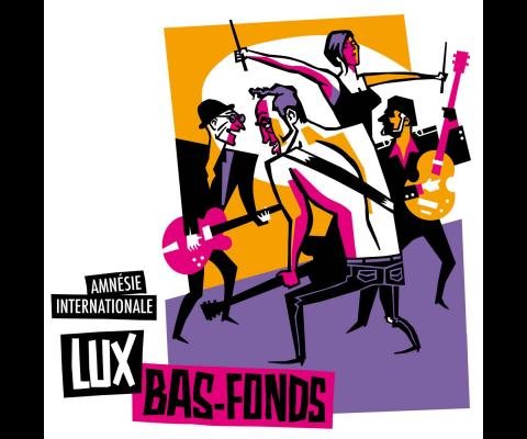 Lux Bas-Fonds : rencontre pour « Amnésie Internationale »