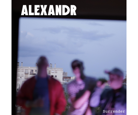 Alexandr : Surrender ou le retour du Baggy Sound