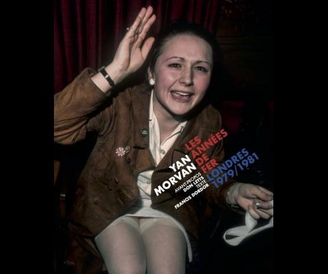Yan Morvan : Rencontre autours des « années de fer – Londres 1979 – 1981 »