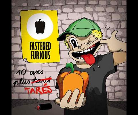 Fastened Furious : 10 ans plus tarés !