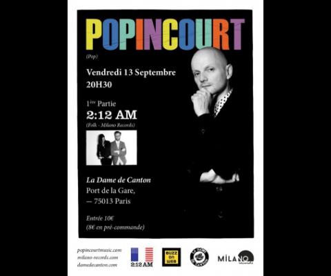 Olivier Popincourt et 2 :12 AM en concert vendredi à la Dame de Canton
