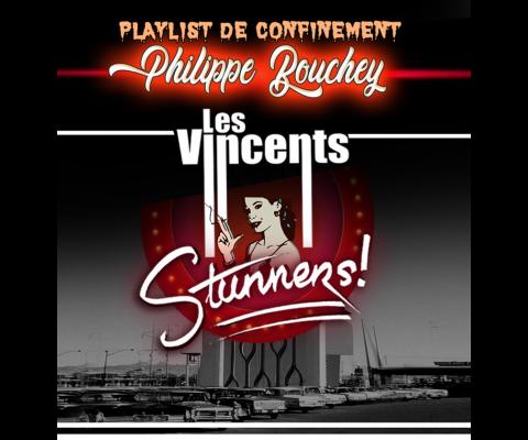 Play List de confinement 50  : Philippe Bouchey : les Stunners – Les Vincents