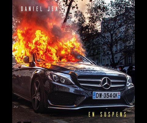 Daniel Jea : En suspens, un album très énervé !