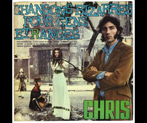 Long Chris : Chansons bizarres pour gens étranges : rencontre part 1