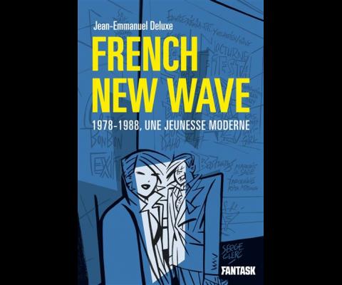 Jean Emmanuel Deluxe : Une histoire de la French New Wave