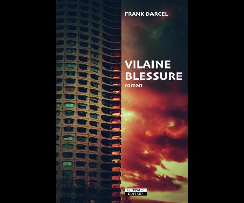 Frank Darcel : Rencontre pour « Vilaine blessure » part 2