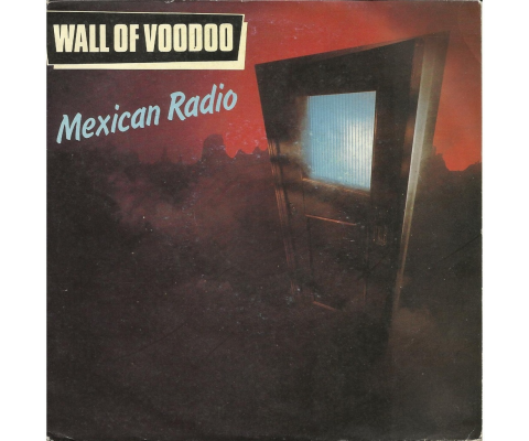 Wall of Vodoo : Mexican Radio