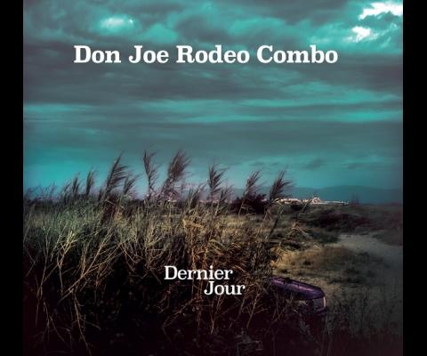 Don Joe Rodeo Combo, le retour magistral du combo toulousain